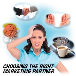 Choosing the Right Marketing Partner